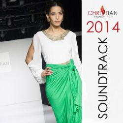 Christian Fashion Week 2014 Soundtrack